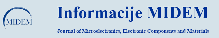 Informacije MIDEM - Journal of Microelectronics, Electronic Components and Materials